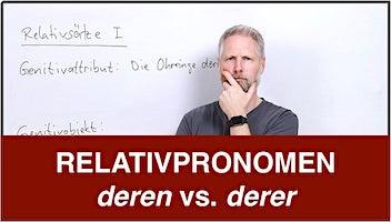 Relativpronomen – deren vs derer